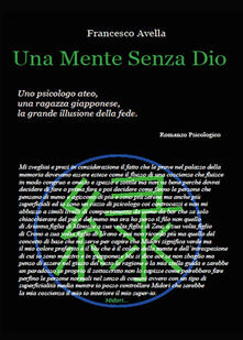 Una mente senza dio - Francesco Avella - copertina