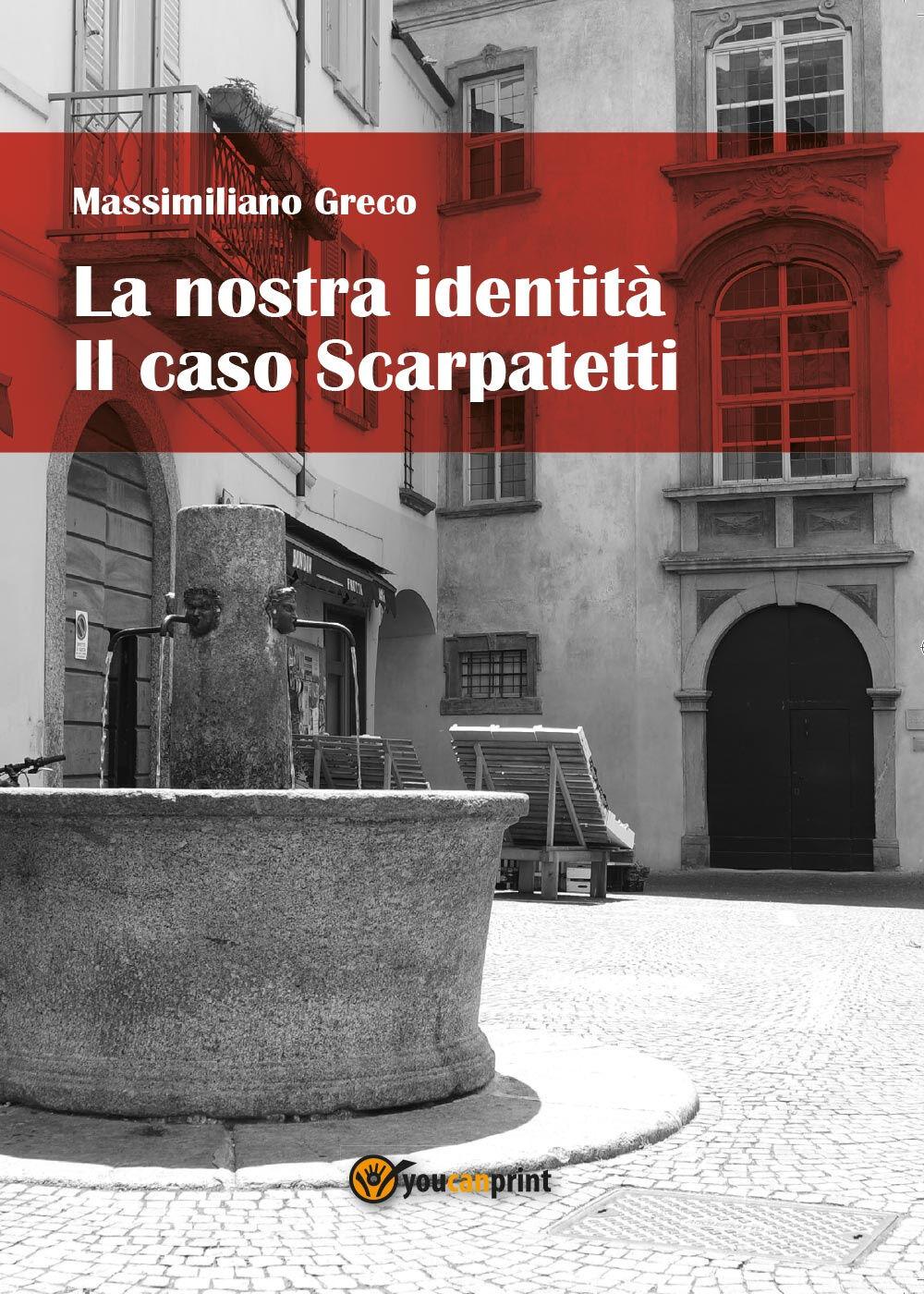 La nostra identità. Il caso Scarpatetti