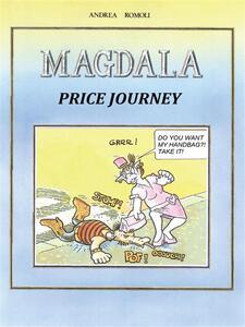 Magdala. Price Journey