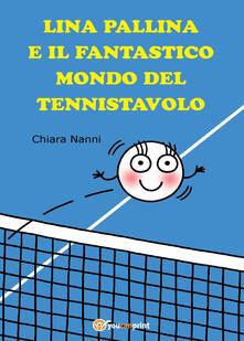Atomicabionda-ilfilm.it Lina pallina e il fantastico mondo del Tennistavolo Image