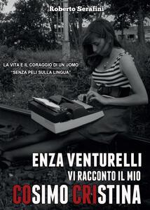 Enza Venturelli. Vi racconto il mio Cosimo Cristina