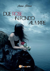 Due rose in fondo al mare