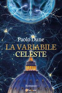 La variabile celeste - Paolo Dune - copertina