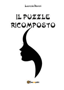 Il puzzle ricomposto - Lucrezia Daveri - copertina
