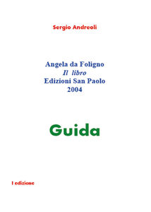 Angela da Foligno. Il libro guida