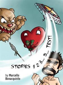 Stories 1 2 3... 5... Test!