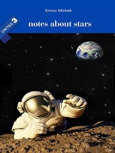 Notes about stars. United. Vol. 3