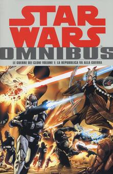 Mercatinidinataletorino.it Le guerre dei cloni. Star Wars Omnibus. Vol. 1: Repubblica va alla guerra, La. Image