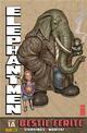 Bestie ferite. Elephantmen vol. 1A