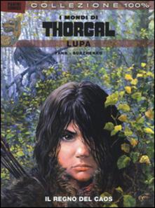 Camfeed.it Lupa. I mondi di Thorgal. Vol. 2: regno del caos, Il. Image