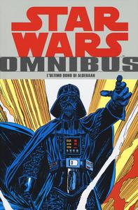 Libro L' ultimo dono di Alderaan. Star Wars Omnibus. Vol. 3 Chris Claremont , Carmine Infantino , Walter Simonson