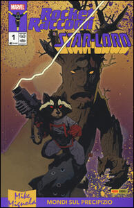 Rocket Raccoon & Star-Lord. Mondi sul precipizio