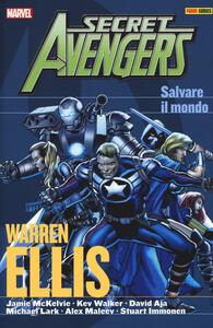 Salvare il mondo. Secret Avengers