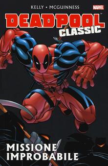 Missione improbabile. Deadpool classic. Vol. 2.pdf