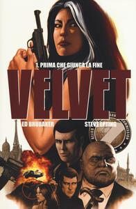 Prima che giunga la fine. Velvet. Vol. 1
