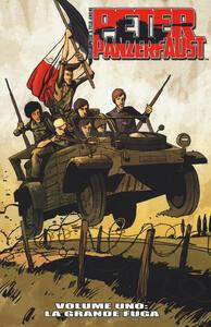 La grande fuga. Peter Panzerfaust. Vol. 1
