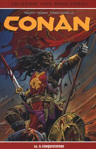 Il conquistatore. Conan. Vol. 22