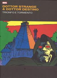 Dottor Strange & dottor Destino. Trionfo e tormento. Ediz. deluxe - Stern Roger Mignola Mike Badger Mark - wuz.it