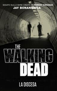 Discesa. The walking dead