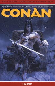 La morte. Conan. Vol. 2