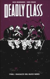 1988. I ragazzi del buco nero. Deadly class. Vol. 2