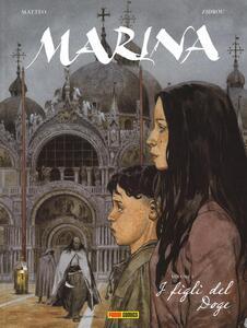 I figli del doge. Marina. Vol. 1