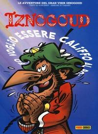 Iznogoud. Voglio essere califfo al posto del califfo. Vol. 5 - Goscinny René Tabary Jean - wuz.it