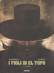 I figli di El Topo. Vol. 1: Caino..pdf