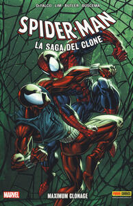 Maximum C. Spider-Man. La saga del clone. Vol. 6