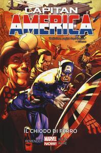 Il chiodo di ferro. Capitan America. Vol. 4