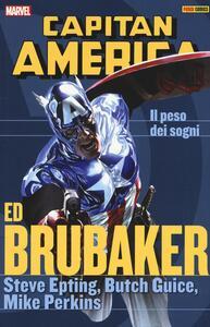 Il peso dei sogni. Capitan America. Ed Brubaker collection. Vol. 7