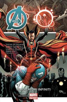 Vendicatori infiniti. Avengers. Vol. 6 - Jonathan Hickman,Leinil Francis Yu - copertina