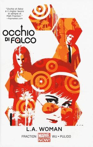 L.A. Woman. Occhio di Falco. Vol. 3