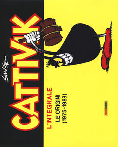 Cattivik. L'integrale. Vol. 1: Le origini (1975-1988).