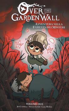 Avventura nella foresta dei misteri. Over the Garden Wall. Vol. 2.pdf