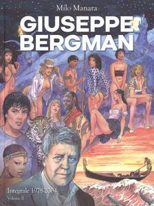 Giuseppe Bergman. 1978-2004. Ediz. integrale. Vol. 2