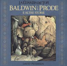 Amatigota.it Baldwin il prode e altre storie. La guardia dei topi Image