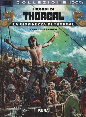 La giovinezza di Thorgal. I mondi di Thorgal. Vol. 2
