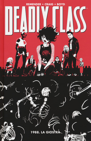 1988. La giostra. Deadly class. Vol. 5
