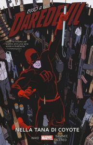 Daredevil. Vol. 3: Nella tana di Coyote.