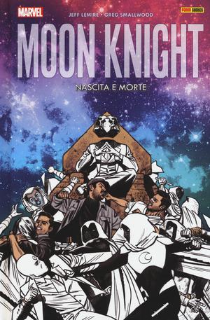 Nascita e morte. Moon Knight . Vol. 3
