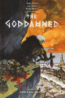 Prima del diluvio. The Goddamned - Jason Aaron,R. M. Guéra,Giulia Brusco - copertina