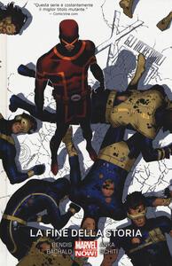 La fine della storia. Gli incredibili X-Men. Vol. 6