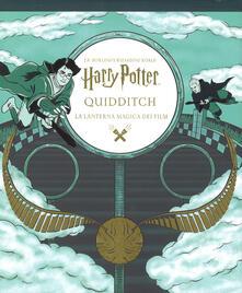 Voluntariadobaleares2014.es Harry Potter. Quidditch. La lanterna magica dei film. Ediz. a spirale Image