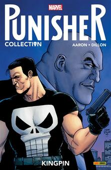 Kingpin. Punisher collection - Jason Aaron,Steve Dillon,Matt Hollingsworth - ebook