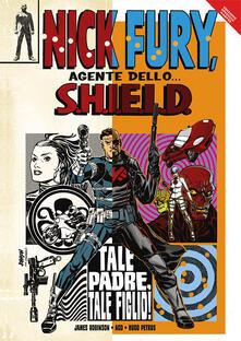 Tale padre, tale figlio! Nick Fury, agente dello... S.H.I.E.L.D..pdf