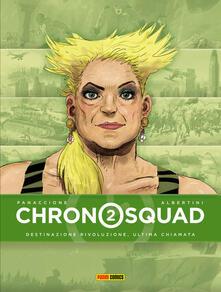 Chronosquad. Vol. 2: Destinazione rivoluzione, ultima chiamata..pdf