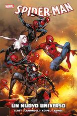 Libro Un nuovo universo. Spider-Man Dan Slott Giuseppe Camuncoli