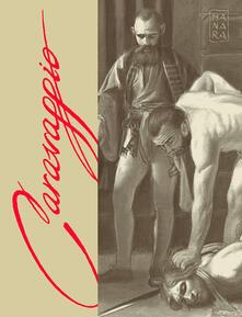 Librisulrazzismo.it Caravaggio. La grazia. Ediz. speciale. Vol. 2 Image