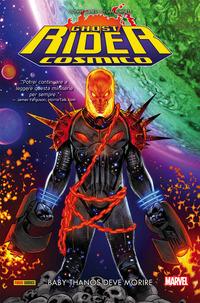 Baby Thanos deve morire. Cosmic Ghost Rider - Cates Donny Burnett Dylan - wuz.it
